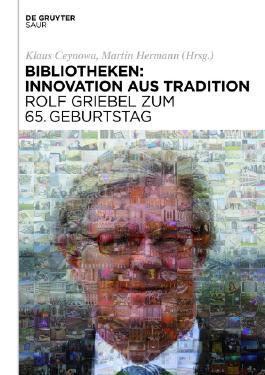 Bayerische Staatsbibliothek: Festschrift zum 65. Geburtstag von Rolf Griebel