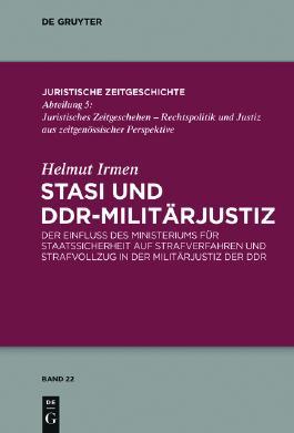 Stasi und DDR-Militärjustiz