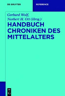 Handbuch Chroniken des Mittelalters