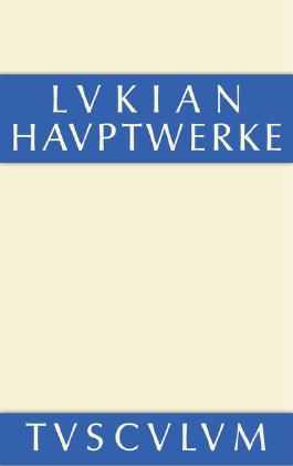 Die Hauptwerke des Lukian