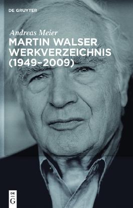 Martin Walser Werkverzeichnis (1949-2009)
