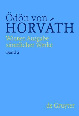 Ödön von Horváth: Wiener Ausgabe sämtlicher Werke / Sladek / Italienische Nacht