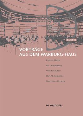 Vorträge aus dem Warburg-Haus / Vorträge aus dem Warburg-Haus. Band 13