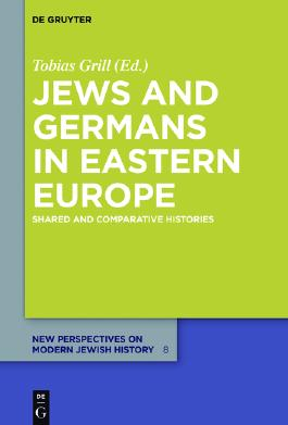 Jews and Germans in Eastern Europe