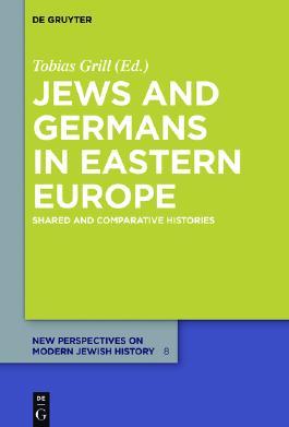 Jews and Germans in Eastern Europe