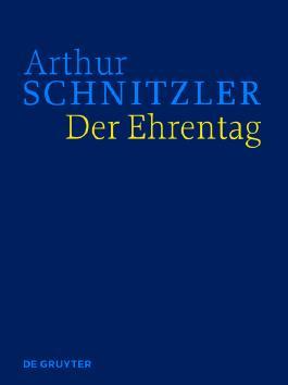 Arthur Schnitzler: Werke in historisch-kritischen Ausgaben / Der Ehrentag