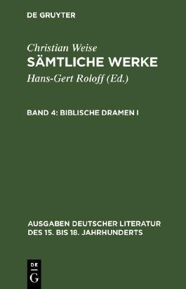 Sämtliche Werke / Biblische Dramen I.