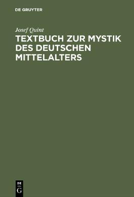 Textbuch zur Mystik des deutschen Mittelalters