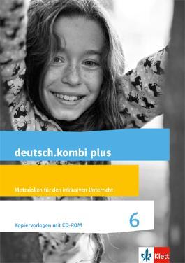 deutsch.kombi plus / Materialien für den inklusiven Unterricht 6. Schuljahr