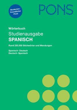 PONS Studienausgabe Spanisch für Schule und Studium