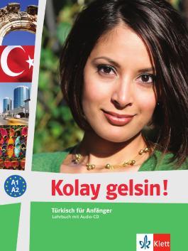 Kolay gelsin! Türkisch für Anfänger / Lehrbuch mit Audio-CD
