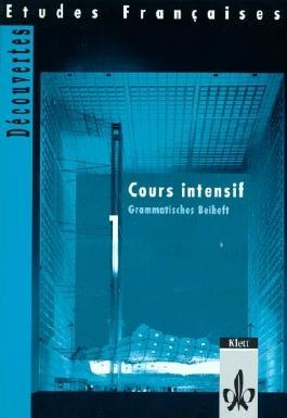 Etudes Françaises - Découvertes, Cours Intensif / Grammatisches Beiheft