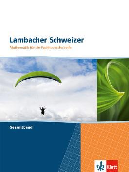 Lambacher Schweizer Mathematik für die Fachhochschulreife: Gesamtband