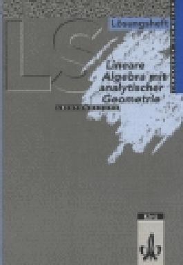 Lambacher Schweizer - Themenhefte / Lineare Algebra Leistungskurs
