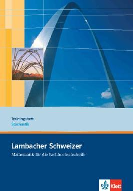 Lambacher Schweizer Mathematik für die Fachhochschulreife. Gesamtband / Trainingsheft Stochastik