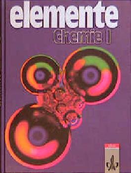 Elemente Chemie. Unterrichtswerk für Chemie an Gymnasien