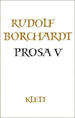 Gesammelte Werke in Einzelbänden / Prosa V