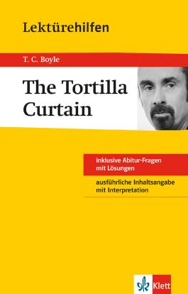 "Lektürehilfen T.C. Boyle ""The Tortilla Curtain"""
