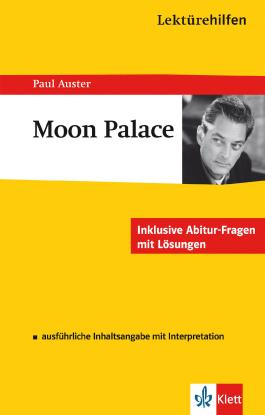 "Lektürehilfen Paul Auster ""Moon Palace"""