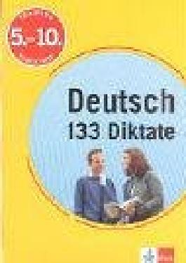 Training Deutsch, 133 Diktate, Sekundarstufe I