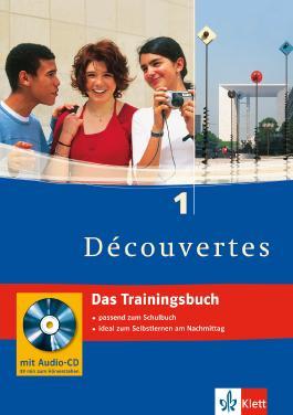 Découvertes. Das Trainingsbuch 1. Lernjahr