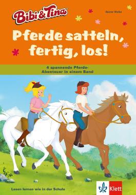 Bibi & Tina - Pferde satteln, fertig, los!