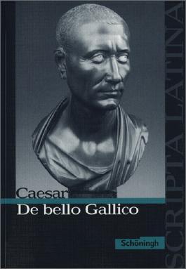 Scripta Latina / Caesar, De bello Gallico