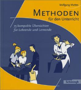 Methoden und Arbeitstechniken / Methoden für den Unterricht