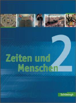 Zeiten und Menschen. Geschichtswerk für das Gymnasium (G8) in Nordrhein-Westfalen / Zeiten und Menschen - Geschichtswerk für das Gymnasium (G8) in Nordrhein-Westfalen