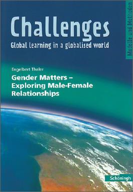 Challenges - Global learning in a globalised world. Modelle und Methoden für den Englischunterricht / Challenges