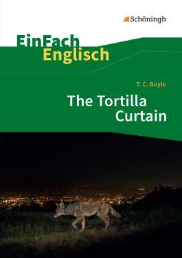 T. C. Boyle: The Tortilla Curtain