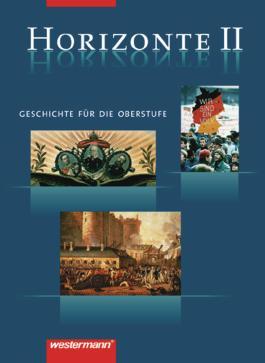 Horizonte - Geschichte für die Oberstufe