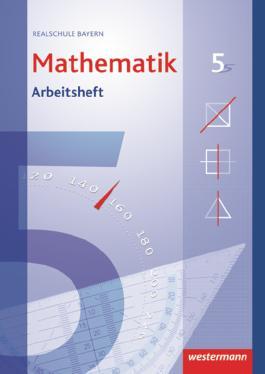 Mathematik - Ausgabe 2009 für Realschulen in Bayern