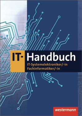 IT-Handbuch IT-Systemelektroniker/-in Fachinformatiker/-in