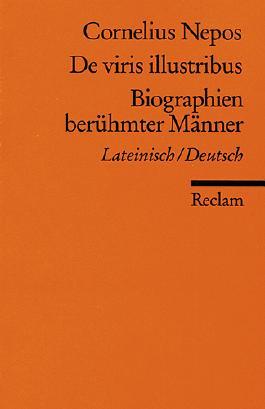 De viris illustribus /Biographien berühmter Männer