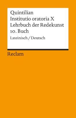 Instituto oratoria X. Lehrbuch der Redekunst