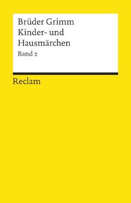 Kindermärchen und Hausmärchen. Bd.2
