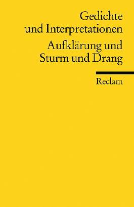 Gedichte und Interpretationen / Aufklärung und Sturm und Drang