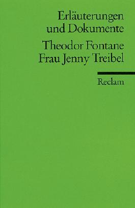Erläuterungen und Dokumente zu Theodor Fontane: Frau Jenny Treibel