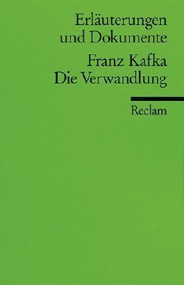 Erläuterungen und Dokumente zu Franz Kafka: Die Verwandlung