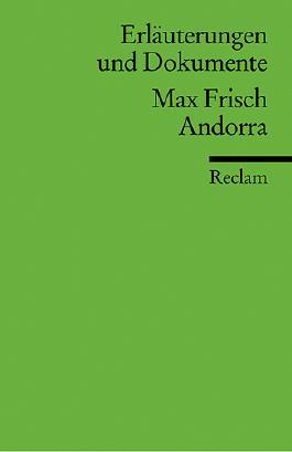 Erläuterungen und Dokumente zu Max Frisch: Andorra