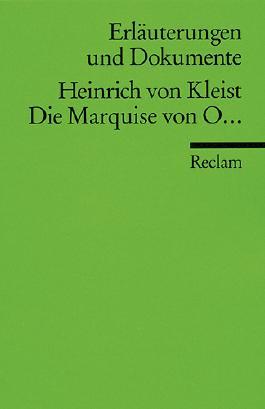Erläuterungen und Dokumente zu Heinrich von Kleist: Die Marquise von O...