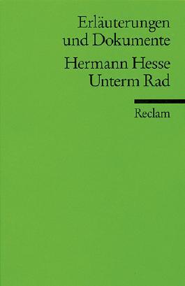 Erläuterungen und Dokumente zu Hermann Hesse: Unterm Rad