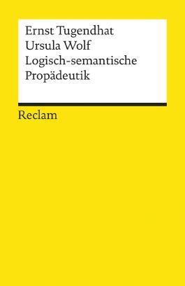 Logisch-semantische Propädeutik