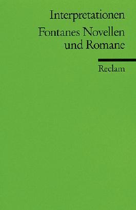 Interpretationen: Fontanes Novellen und Romane