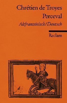 Le Roman de Perceval / Der Percevalroman