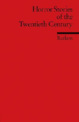 Horror Stories of the Twentieth Century