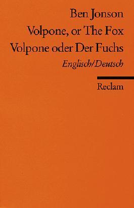 Volpone or The Fox /Volpone oder Der Fuchs