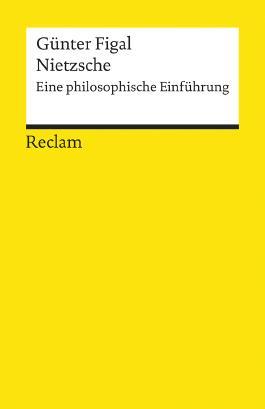 Nietzsche - Eine philosophische Einführung