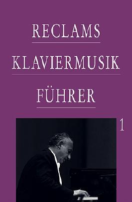 Reclams Klaviermusikführer / Frühzeit, Barock und Klassik